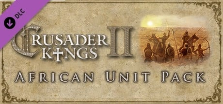 Buy Crusader Kings II: African Unit Pack for Steam PC