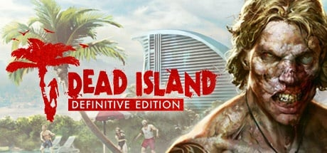 Buy Dead Island Definitive Edition for Steam PC