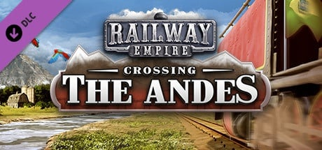 Buy Railway Empire - Crossing the Andes for Steam PC