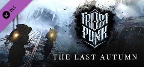 Buy Frostpunk: The Last Autumn for Steam PC
