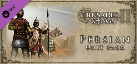 Buy Crusader Kings II: Persian Unit Pack for Steam PC