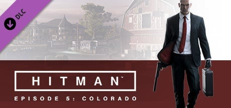 HITMAN™: Episode 5 - Colorado
