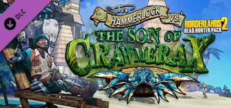 Borderlands 2: Headhunter 5: Son of Crawmerax