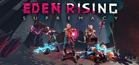 Eden Rising: Supremacy and get 1 free mystery game(s)