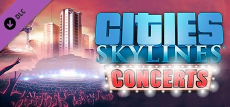 Buy Cities: Skylines - Concerts for Steam PC