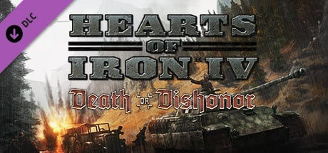 Buy Hearts of Iron IV: Death or Dishonor for Steam PC