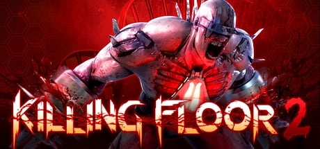 Killing Floor 2 - Deluxe Edition EARLY ACCESS