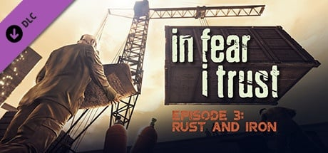 In Fear I Trust - Episode 3
