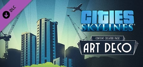 Buy Cities: Skylines - Content Creator Pack: Art Deco for Steam PC