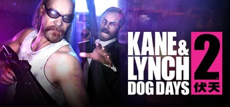 Buy Kane & Lynch 2: Dog Days for Steam PC