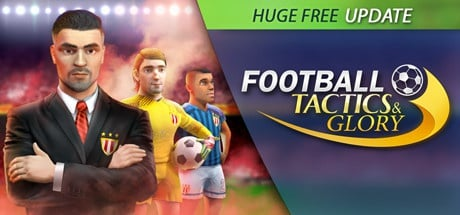 Buy Football, Tactics & Glory for Steam PC