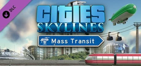 Buy Cities: Skylines - Mass Transit for Steam PC