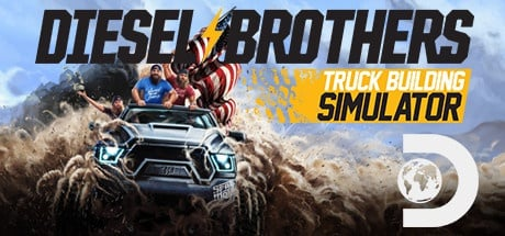 Buy Diesel Brothers: Truck Building Simulator for Steam PC