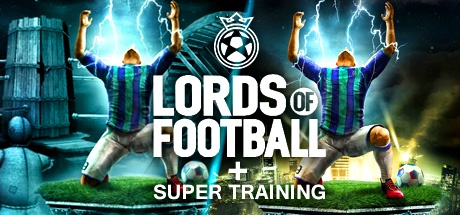 Lords of Football + Super Training