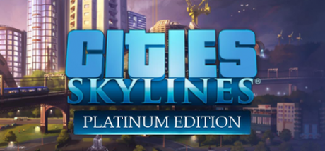 Buy Cities: Skylines Platinum Edition for Steam PC
