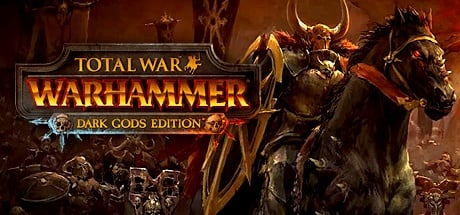 Total War Warhammer - Dark Gods Edition