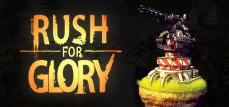 Rush for Glory Steam Edition